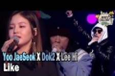 Yoo Jae Suk, Dok2 and Lee Hi